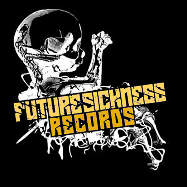 Future Sickness Recordings